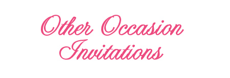 Other Occasion Invitations